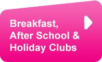 Breakfast, After School Club